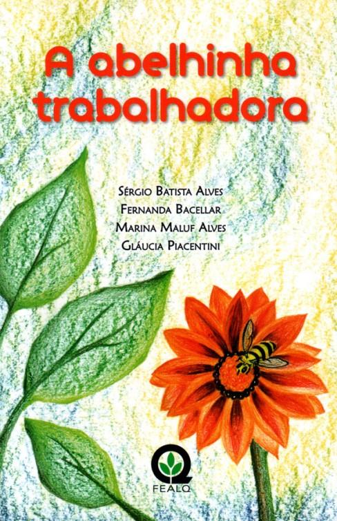 A_ABELHINHA_TRABALHADORA
