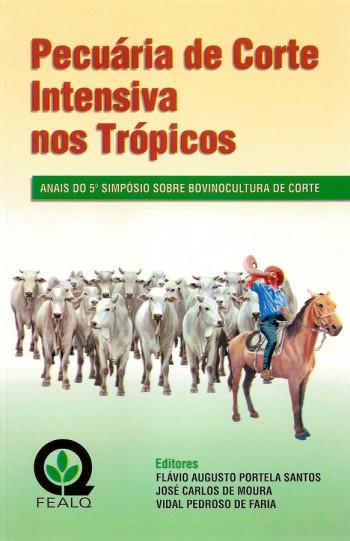 PECUARIA DE CORTE INTENSIVA NOS TROPICOS 5º