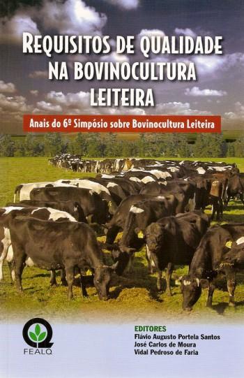 REQUISITOS DE QUALIDADE NA BOVINOCULTURA LEITEIRA 6º