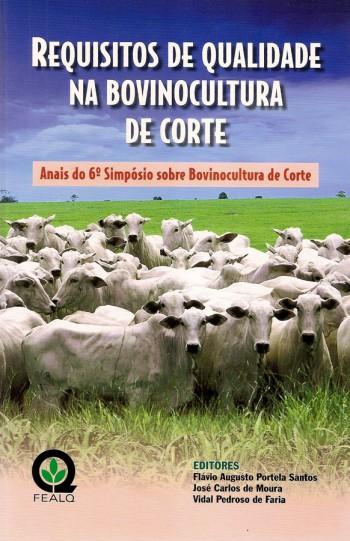 REQUISITOS DE QUALIDAED NA BOVINOCULTURA DE CORTE 6º